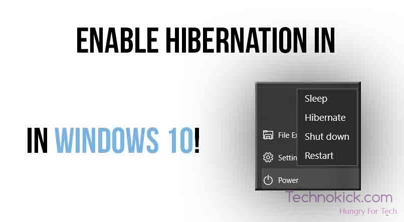 How to enable or disable hibernate in windows 10 technokick there ccuart Gallery