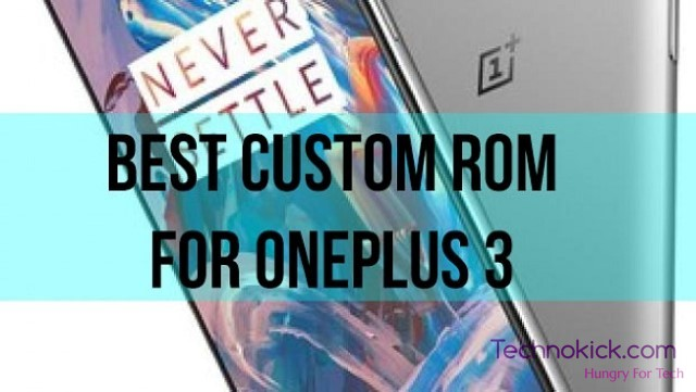 Best-Custom_ROM-OnePlus-3
