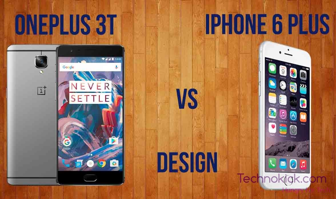 OnePlus 3T vs iPhone 6 plus